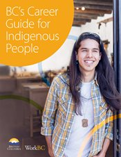 Work BC - Indigenous Career Guide